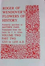 Roger of Wendover's Flowers of History: Vol 2: 1215-1235