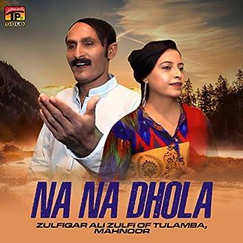 Na Na Dhola - Single