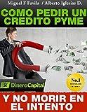 Cómo pedir un crédito PYME y no morir en el intento