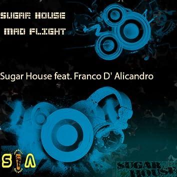 Mad Flight (feat. Franco D' Alicandro) [Original Dance Mix]