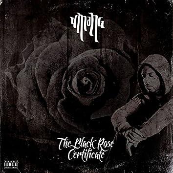 The Black Rose Certificate