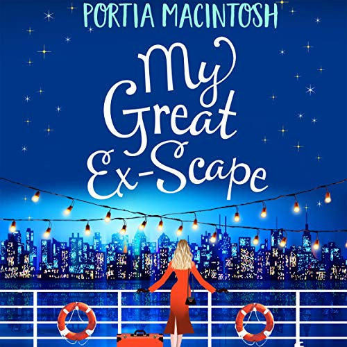 My Great Ex-Scape Audiobook By Portia MacIntosh cover art