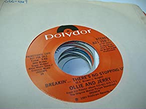 OLLIE AND JERRY 45 RPM Breakin'� There's No Stopping Us / Same