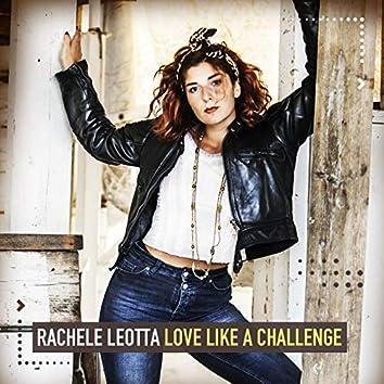 Love Like a Challenge