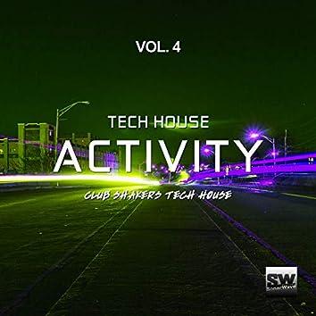 Tech House Activity, Vol. 4 (Club Shakers Tech House)
