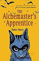 The Alchemaster's Apprentice: A Novel