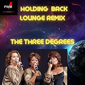 Holding Back (Lounge Remix)