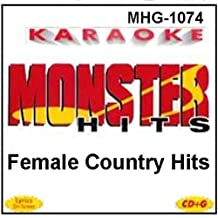 Monster Hits Karaoke #1074 - Female Country Hits by Reba McEntire, Trisha Yearwood, Lee Ann Womack, Dixie Chicks, Shania Twain, Chel (0100-01-01)