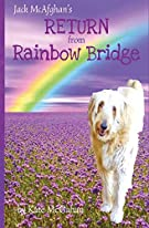 Jack McAfghan's Return from Rainbow Bridge (The Jack McAfghan Series)