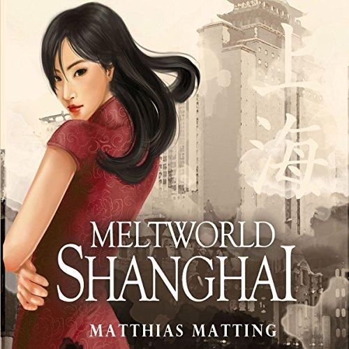 Meltworld Shanghai Titelbild