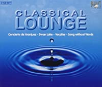 Classical Lounge by Classical Lounge (1900-01-01)