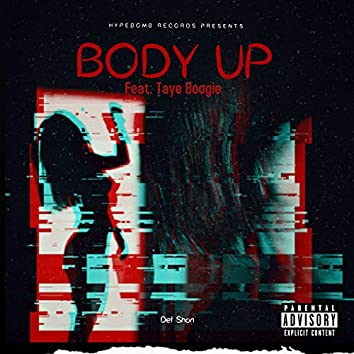 Body Up (feat. Taye Boogie)