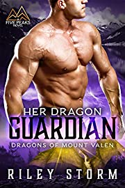 Her Dragon Guardian (Dragons of Mount Valen Book 1)