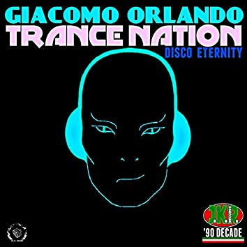 Trance Nation (Disco Eternity)