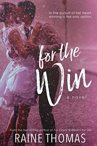 For the Win: A Standalone Baseball Romance (English Edition)
