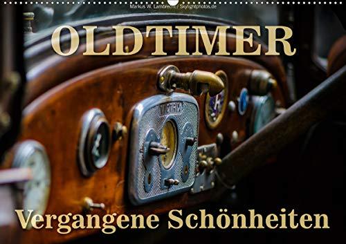 Oldtimer - vergangene Schönheiten (Wandkalender 2021 DIN A2 quer)
