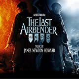 The Last Airbender (Music from the Motion Picture)
