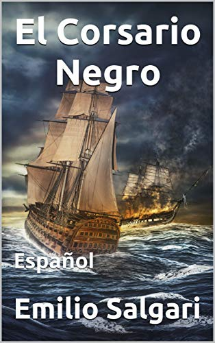 El Corsario Negro: Español (Spanish Edition)