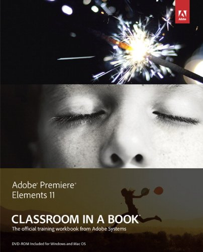 Adobe Premiere Elements 11 Classroom in a Book (English Edition)