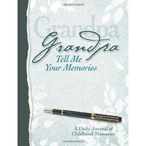 Grandpa Tell Me Your Memories Heirloom Edition