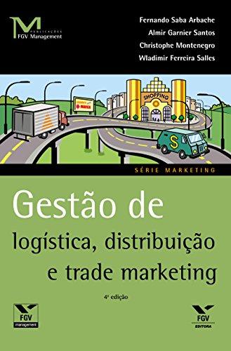 Gestão de logística, distribuição e trade marketing (FGV Management)