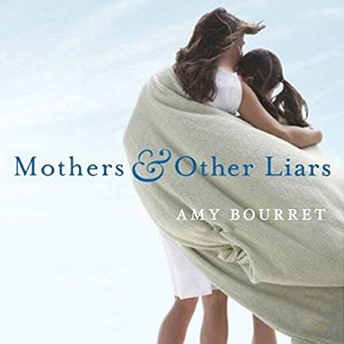 Mothers and Other Liars cover art