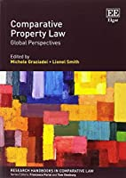 Comparative Property Law: Global Perspectives (Research Handbooks in Comparative Law)