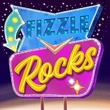Fizzle Rocks