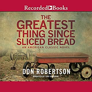 The Greatest Thing Since Sliced Bread audiobook cover art