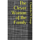 The Clever Woman of the Family (English Edition)