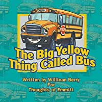 The Big Yellow Thing Called Bus