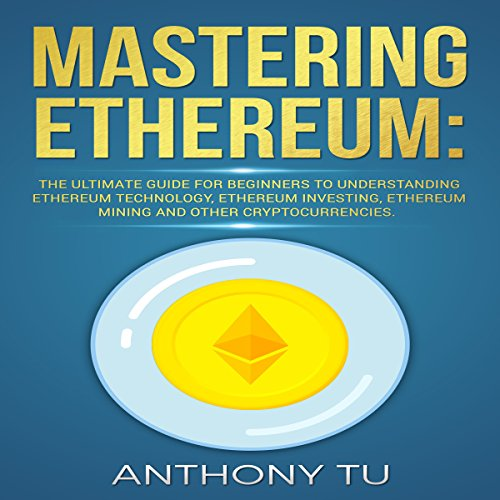Mastering Ethereum audiobook cover art