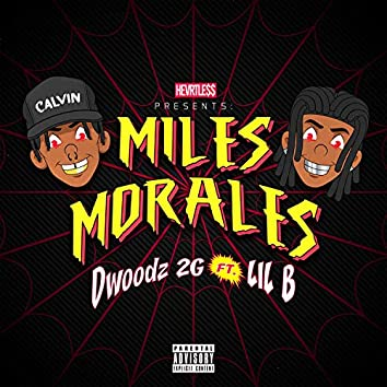 Miles Morales (feat. Lil B)