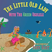 The Little Old Lady With The Green Ukulele