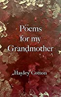 Poems for my Grandmother