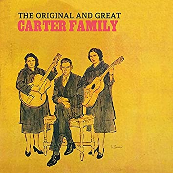 The Original and Great Carter Family