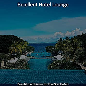 Beautiful Ambiance for Five Star Hotels