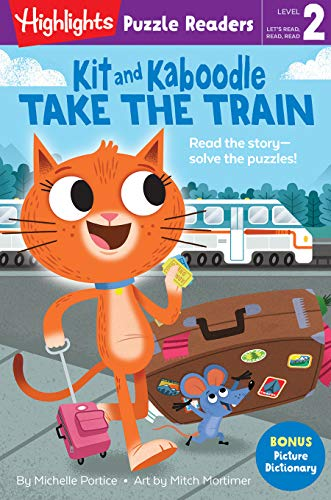 Kit and Kaboodle Take the Train (Highlights Puzzle Readers)