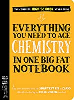 Everything You Need to Ace Chemistry in One Big Fat Notebook: The Complete High School Study Guide (Big Fat Notebooks)