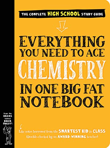 Compare Textbook Prices for Everything You Need to Ace Chemistry in One Big Fat Notebook Big Fat Notebooks Illustrated Edition ISBN 9781523504251 by Workman Publishing,Swanson, Jennifer