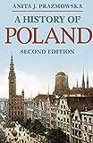 A History of Poland (Macmillan Essential Histories) - Anita J. Prazmowska