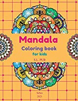 Mandala coloring book for kids: 40 Unique single-sided pages with beautiful mandalas Relaxing coloring book for boys & girls Great Gift Amazing mandala designs