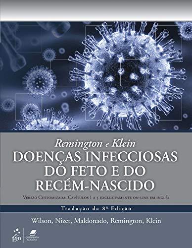 Remington e Klein Doenças Infecciosas do Feto e do Recém-nascido