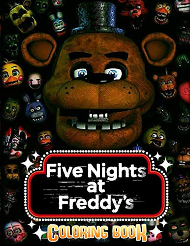 Five Nights At Freddy's Coloring Books: Over 50 Drawings Of Characters and Iconic Scenes to Relax & Encourage Creativity for Kids and Adults