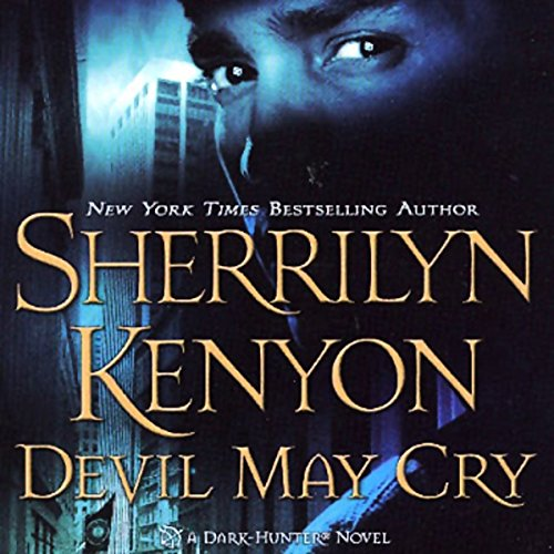 Devil May Cry     A Dark-Hunter Novel              Written by:                                                                                                                                 Sherrilyn Kenyon                               Narrated by:                                                                                                                                 Holter Graham                      Length: 11 hrs and 18 mins     8 ratings     Overall 4.4