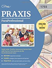 ParaProfessional Study Guide: ParaPro Assessment Review Book with Practice Test Questions for the ParaProfessional Exam