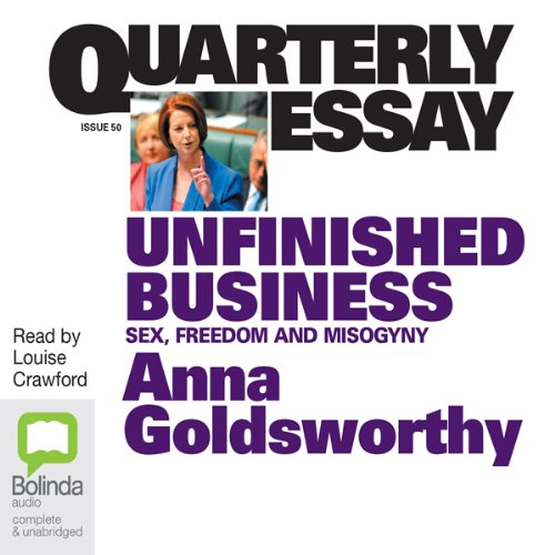 Quarterly Essay: Unfinished Business cover art