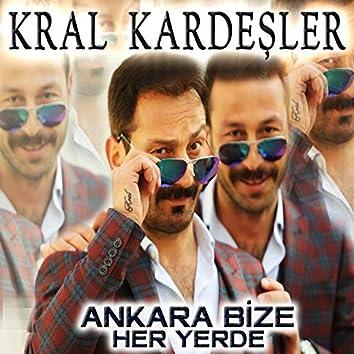 Ankara Bize Her Yerde
