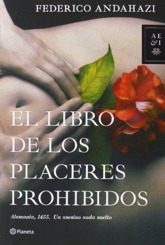 El libro de los placeres prohibidos (Autores Españoles e Iberoamericanos)