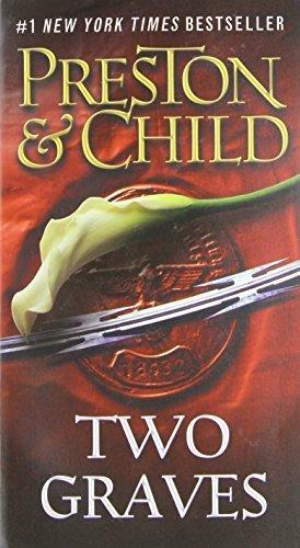 Two Graves (Agent Pendergast series) by Preston, Douglas, Child, Lincoln (2014) Mass Market Paperback